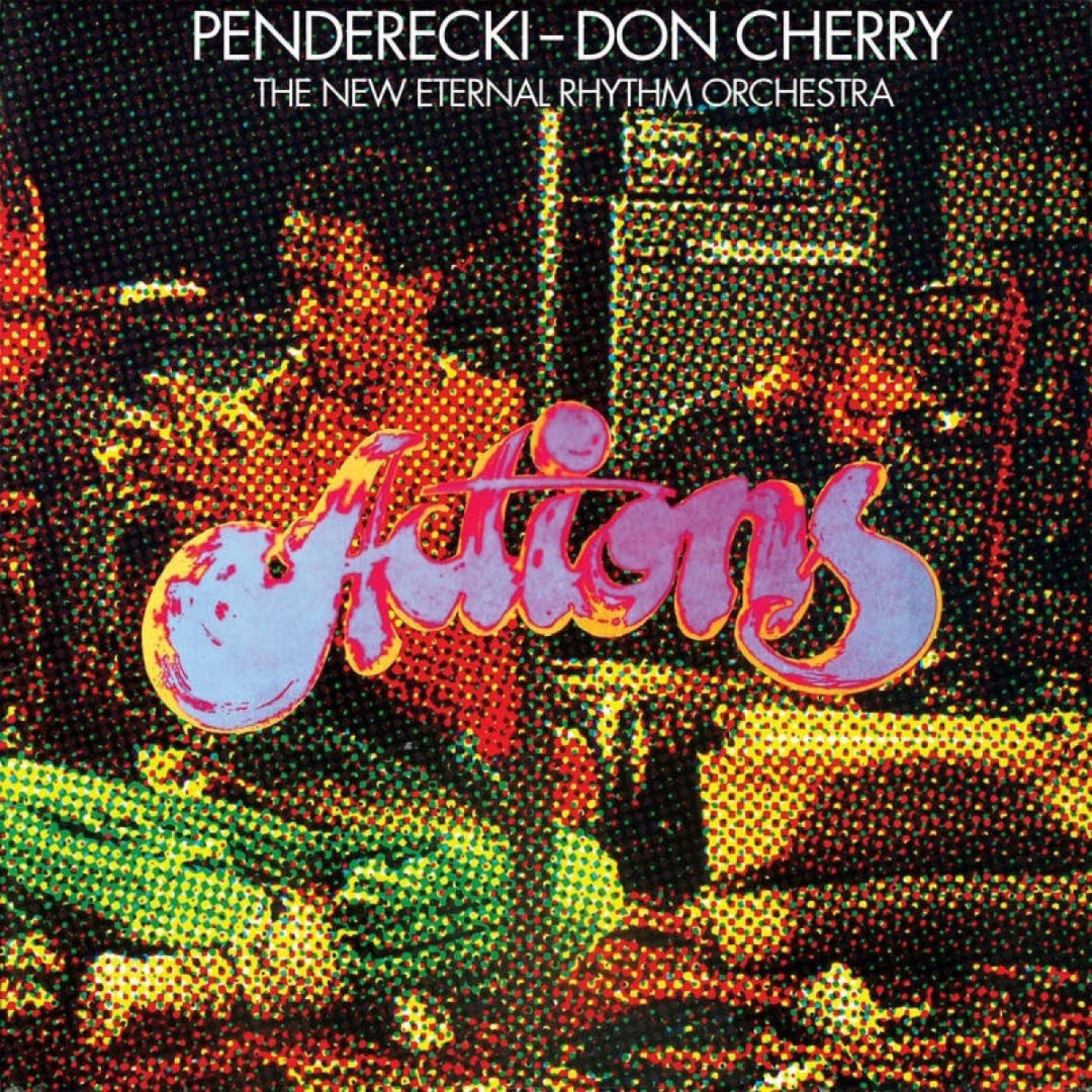 Don Cherry, Krzysztof Penderecki Actions Our Swimmer LP, Reissue, RSD2020 Vinyl