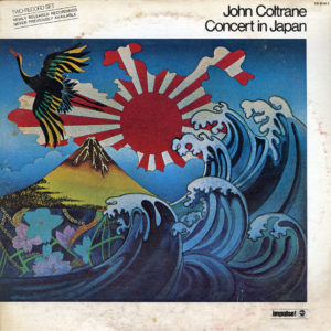 John Coltrane Concert In Japan ABC Records, Impulse! 2xLP, Quadraphonic Vinyl