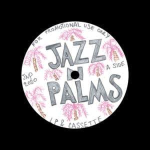 "Jazz N Palms Jazz N Palms 02 Jazz N Palms 12"" Vinyl"