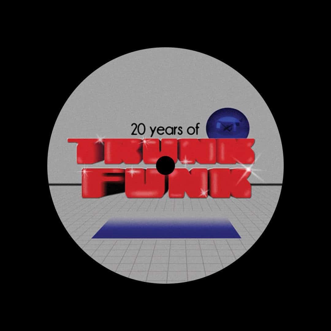 """Various 20 Years Of Trunk Funk Trunkfunk 12"""" Vinyl"""