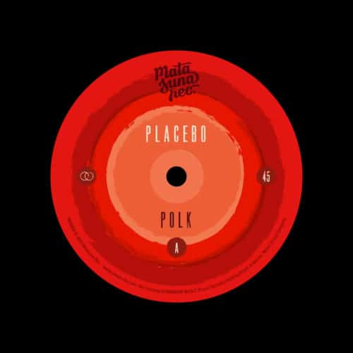 "Placebo Polk / Balek Matasuna Rec 7"", Reissue Vinyl"