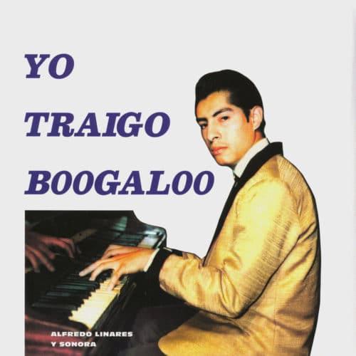 Alfredo Linares Y Su Sonora Yo Traigo Boogaloo Vampi Soul LP, Reissue, RSD2020 Vinyl