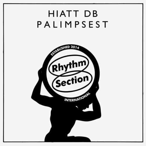 "Hiatt Db Palimpsest Rhythm Section International 12"" Vinyl"