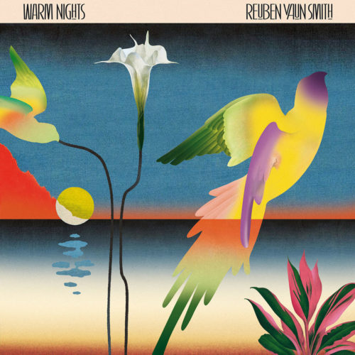 Reuben Vaun Smith Warm Nights Soundway LP Vinyl
