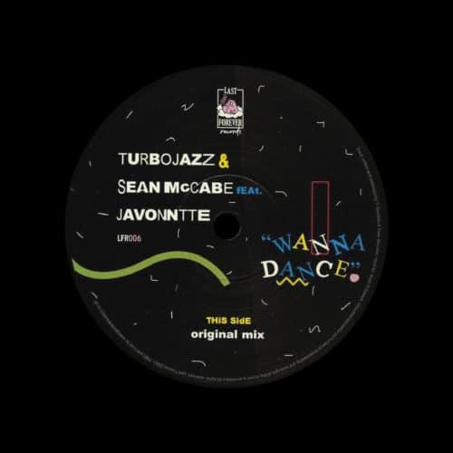 "Javonntte, Sean McCabe, Turbojazz Wanna Dance Last Forever Records 12"" Vinyl"