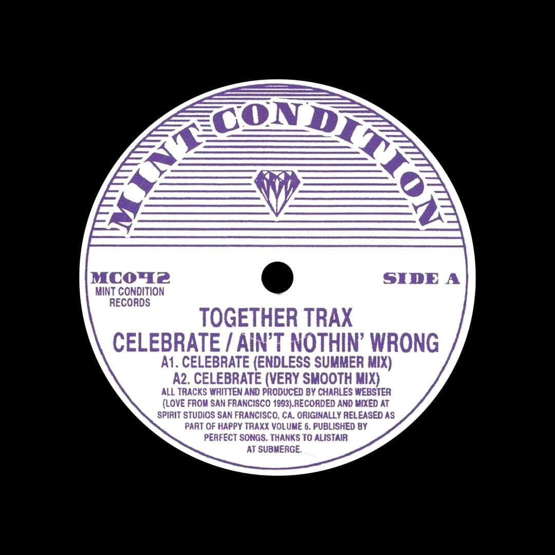 """Together Trax Celebrate / Ain't Nothin Wrong Mint Condition 12"""", Reissue Vinyl"""