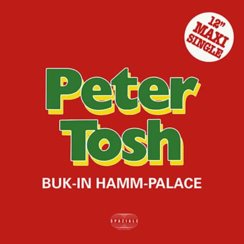 "Peter Tosh Buk-In-Hamm Palace Spaziale Recordings 12"", Reissue, RSD2020 Vinyl"