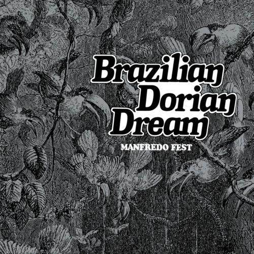Manfredo Fest Brazilian Dorian Dream Far Out LP, Reissue Vinyl