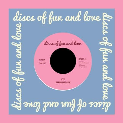 """Rubeinstein Joy / Somehow (Make Way) Discs Of Fun And Love 7"""", Reissue Vinyl"""