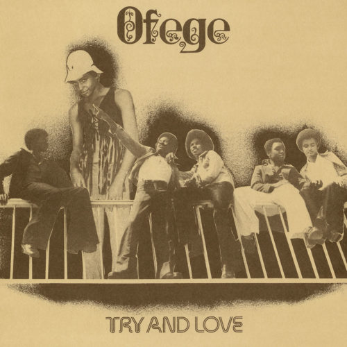 Ofege Try And Love Imara LP, Reissue Vinyl