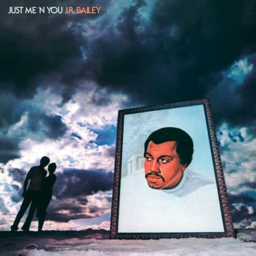 J.R. Bailey Just Me N You Be With Records LP, Reissue Vinyl