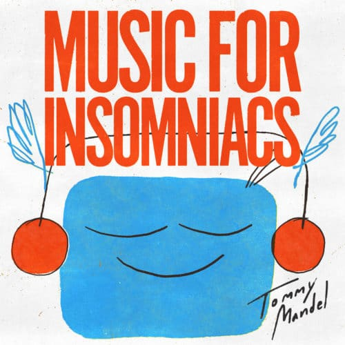 Tommy Mandel Music For Insomniacs Invisible City Editions LP, Reissue Vinyl