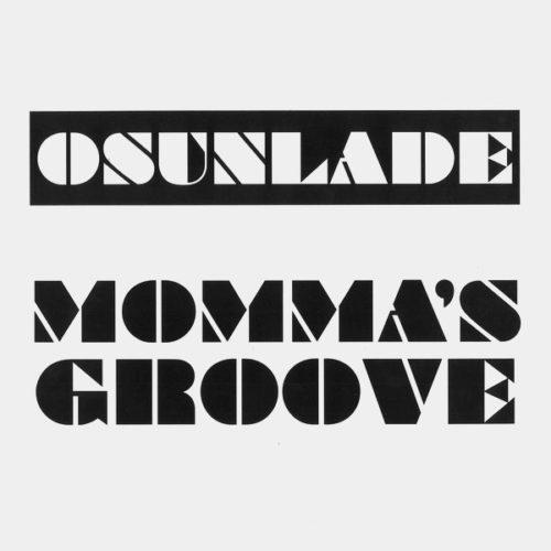 "Osunlade Momma's Groove Groovin Recordings 12"", Reissue Vinyl"
