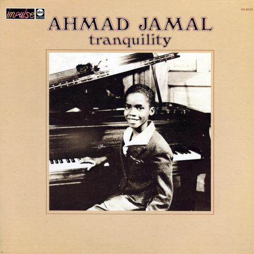 Ahmad Jamal Tranquility ABC Records, Impulse! LP Vinyl