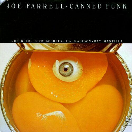Joe Farrell Canned Funk CTI Records LP Vinyl