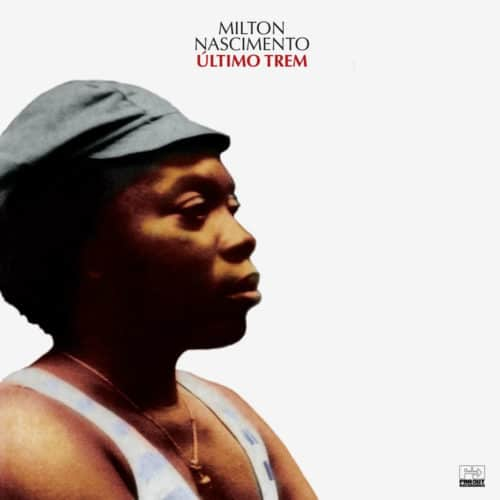 Milton Nascimento Último Trem Far Out Recordings 2xLP Vinyl