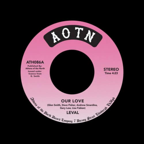 "Leval Our Love / It's Up To You Athens Of The North 7"", Reissue Vinyl"
