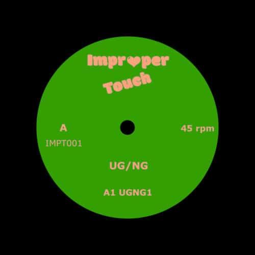 "NG, UG UG/NG Improper Touch 12"" Vinyl"