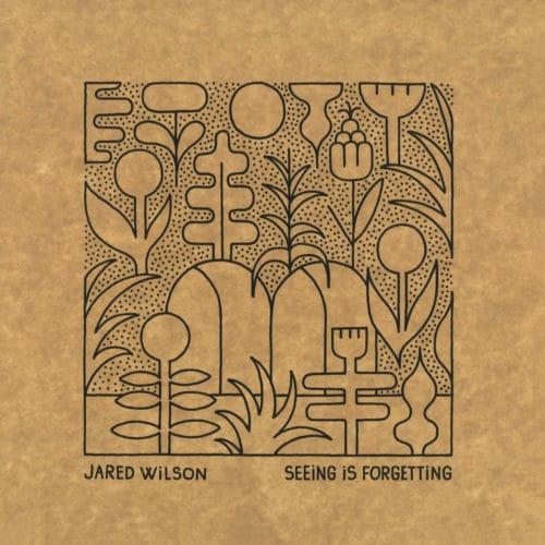 """Jared Wilson Seeing Is Forgetting 030303 12"""" Vinyl"""