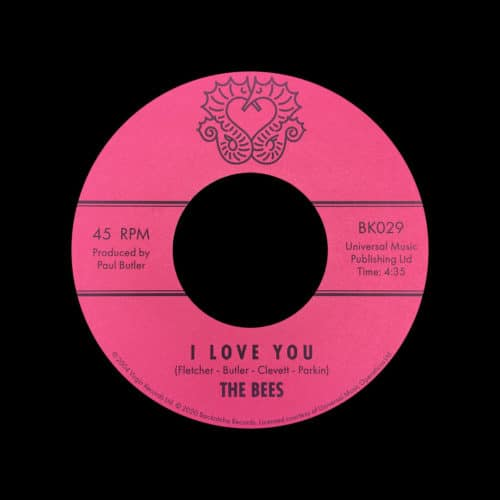 "The Bees I Love You Backatcha Records 7"", Reissue, Repress Vinyl"