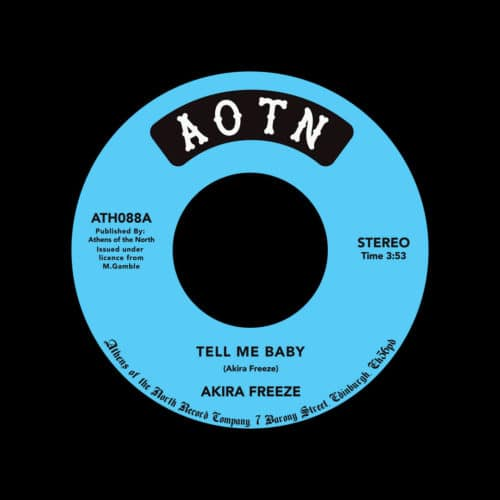 "Akira Freeze Tell Me Baby / I Remember Athens Of The North 7"", Reissue Vinyl"