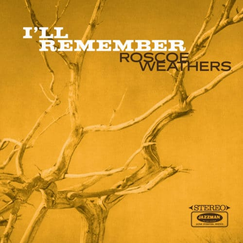 Roscoe Weathers I'll Remember Jazzman Compilation, LP Vinyl