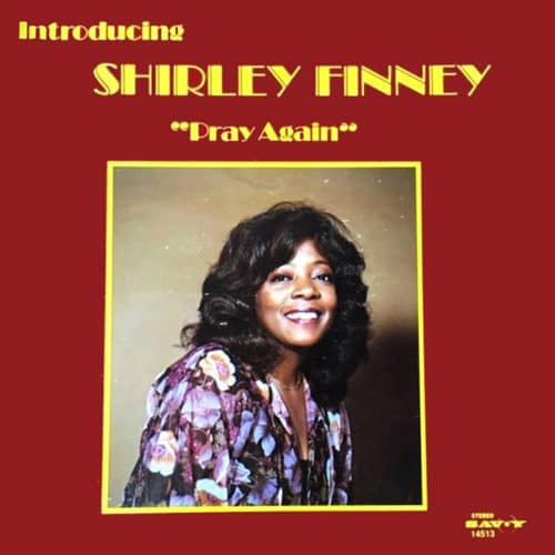 Shirley Finney Pray Again Rain & Shine LP, Reissue Vinyl