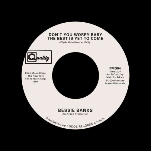 """Bessie Banks Don't You Worry Baby / Try To Leave Me Pressure Makes Diamonds 7"""", Reissue Vinyl"""
