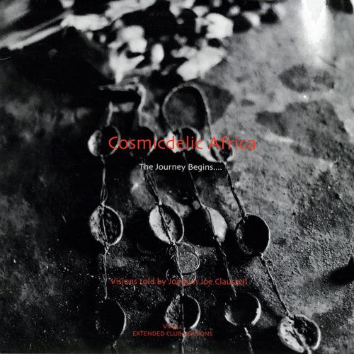 "Joe Claussell Cosmicdelic Africa: The Journey Begins… Vinyl 2 Sacred Rhythm Music 12"" Vinyl"