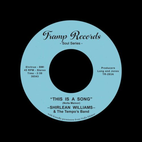 "Shirlean Williams This Is A Song Tramp Records 7"", Reissue Vinyl"