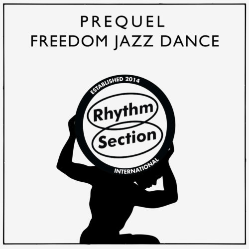 "Prequel Freedom Jazz Dance Rhythm Section International 12"", Repress Vinyl"