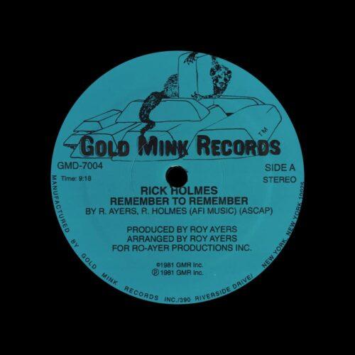 "Rick Holmes Remember To Remember Gold Mink Records 12"", Original Vinyl"