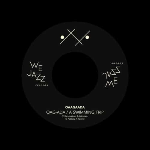 "Oaagaada Oag-ada / A Swimming Trip We Jazz 7"" Vinyl"