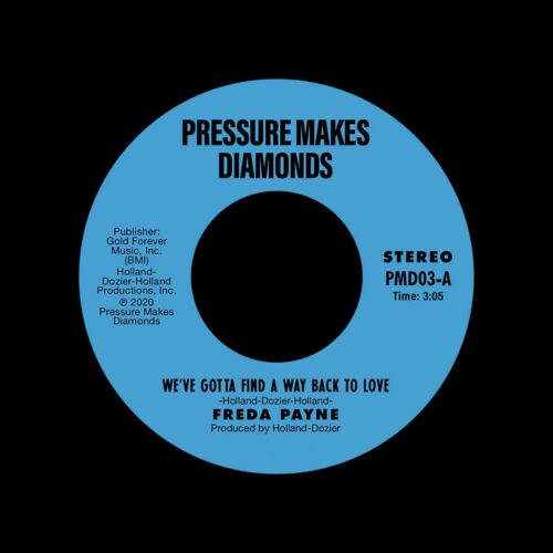 "Freda Payne We've Gotta Find A Way Back To Love Pressure Makes Diamonds 7"", Reissue Vinyl"