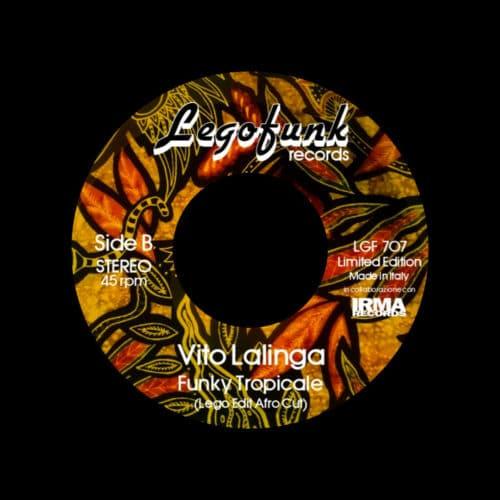 "Vito Lalinga Funky Tropicale Legofunk Records 7"" Vinyl"
