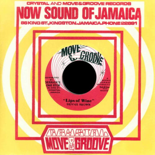 """Dennis Brown, The Crystalites Lips Of Wine / Stranger In Town Crystal Records, Dub Store Records 7"""", Reissue Vinyl"""