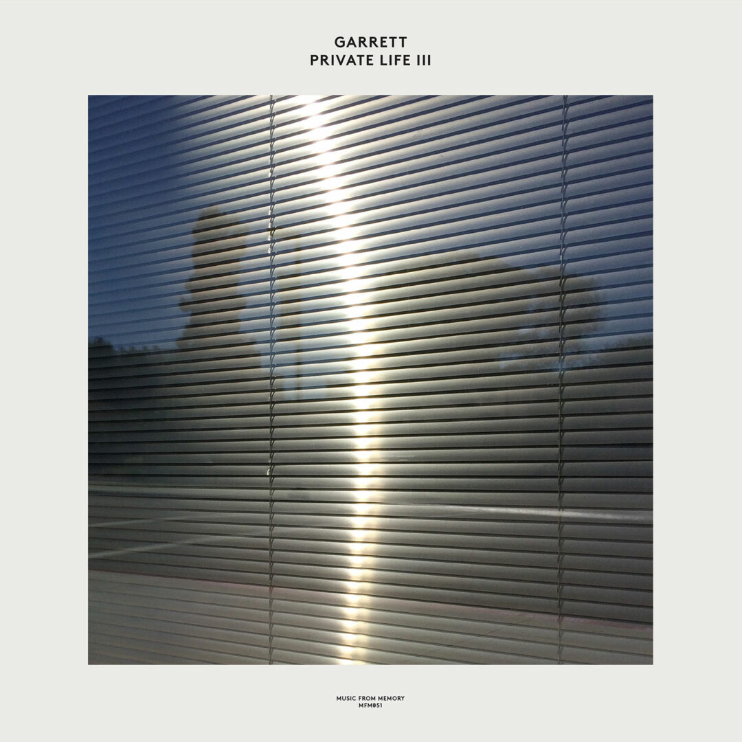 Garrett Private Life III Music From Memory LP Vinyl