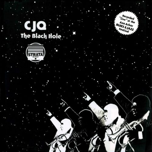 CJQ The Black Hole 180 Proof, Strata Records 2xLP, Reissue Vinyl