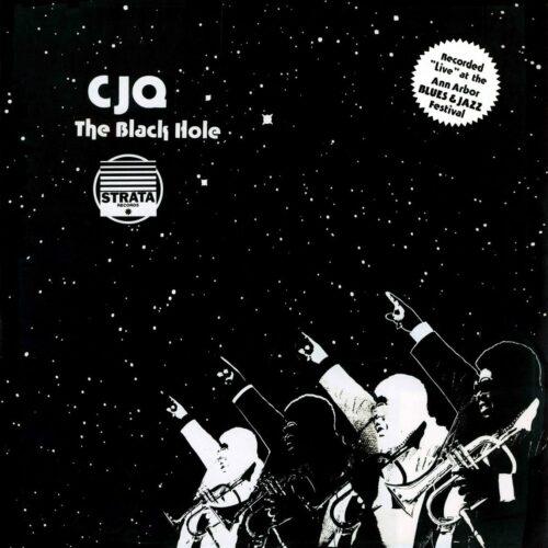 CJQ The Black Hole 180 Proof, Strata Records 2xLP, Reissue Vinyl