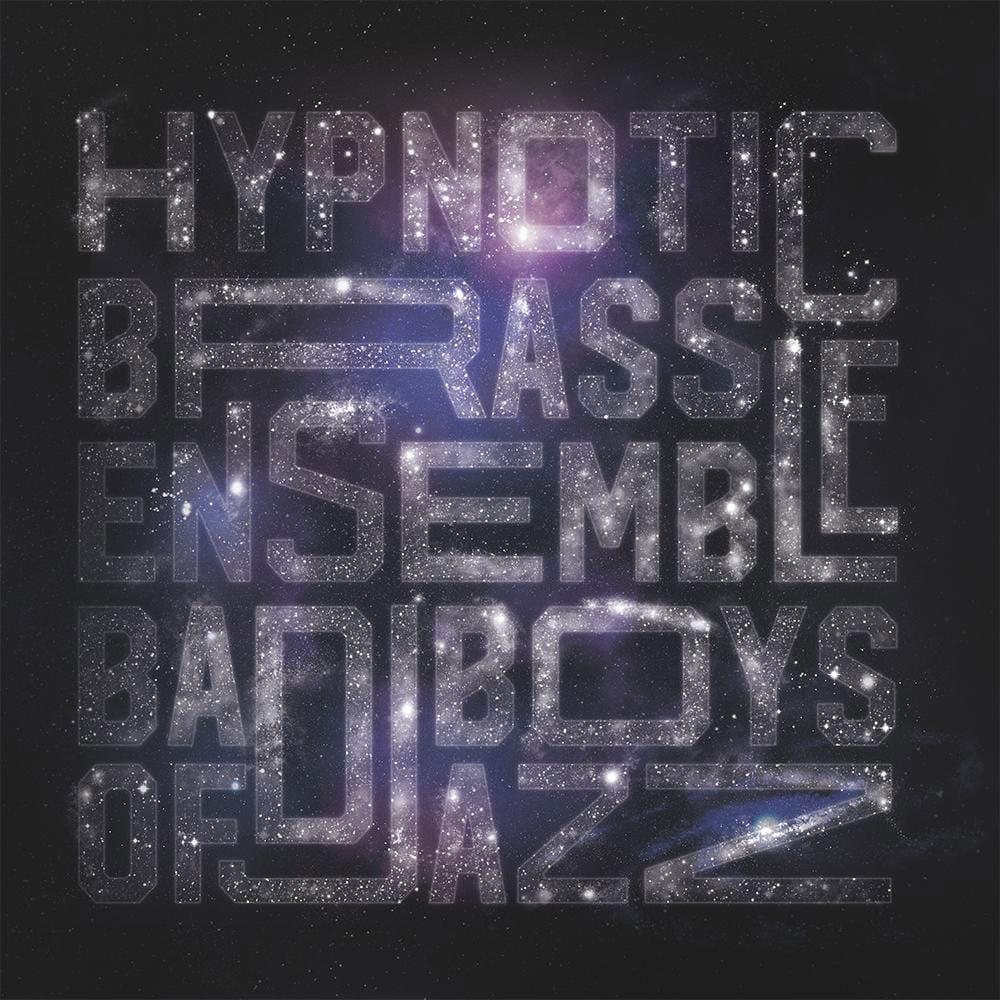 Hypnotic Brass Ensemble Bad Boys Of Jazz Pheelco Entertainment LP Vinyl
