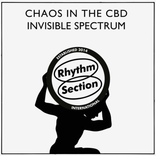 "Chaos In The CBD Invisible Spectrum Rhythm Section International 12"", Repress Vinyl"