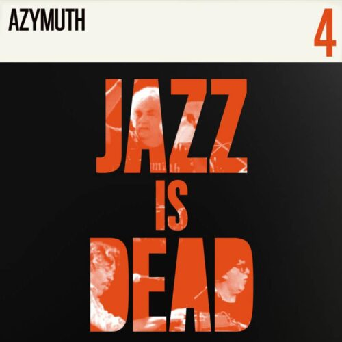 Adrian Younge, Ali Shaheed Muhammad Jazz Is Dead 4: Azymuth Jazz Is Dead LP Vinyl