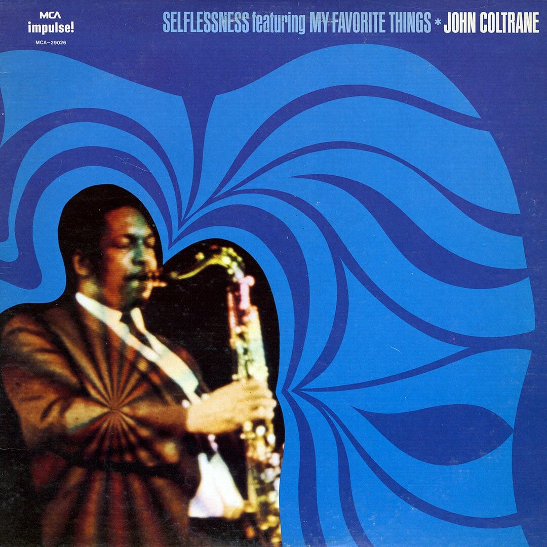 John Coltrane Selflessness ft. My Favorite Things Impulse!, MCA Records LP, Reissue Vinyl