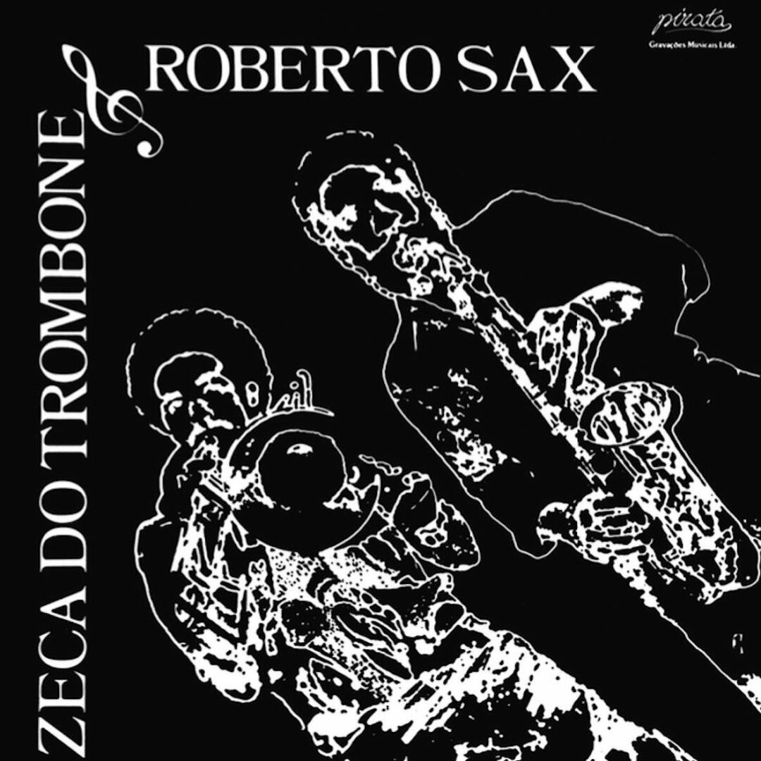Roberto Sax, Zeca Do Trombone Zé Do Trombone E Roberto Sax Mad About Records LP, Reissue Vinyl