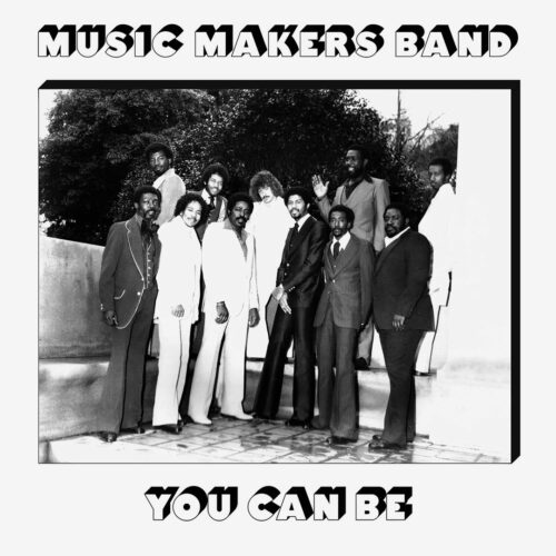 Music Makers Band You Can Be Now-Again 3xLP, Reissue Vinyl