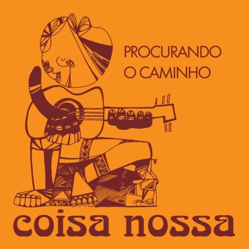 """Coisa Nossa Procurando O Caminho / Chega Gente Vampi Soul 7"""", Reissue Vinyl"""