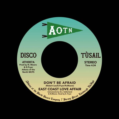 "East Coast Love Affair Don't Be Afraid Athens Of The North 7"" Vinyl"