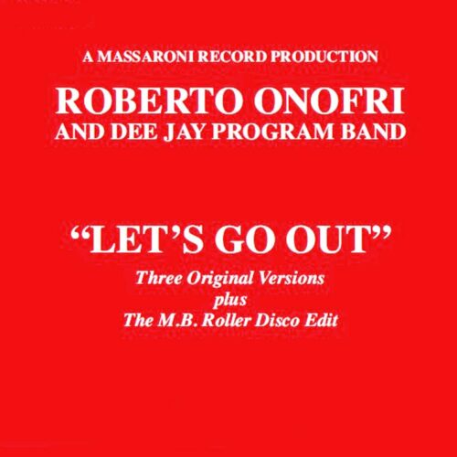 "Roberto Onofri Let's Go Out Best Record 12"", Reissue Vinyl"