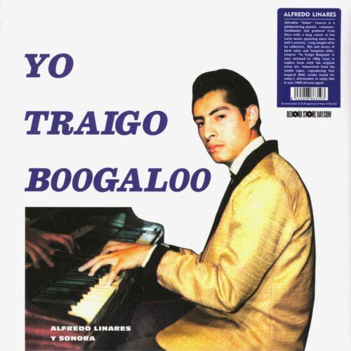 Alfredo Linares Y Su Sonora Yo Traigo Boogaloo Vampi Soul LP, Reissue Vinyl