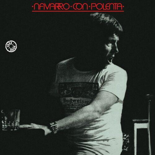 Jorge Navarro Navarro Con Polenta Altercat Records LP, Reissue Vinyl